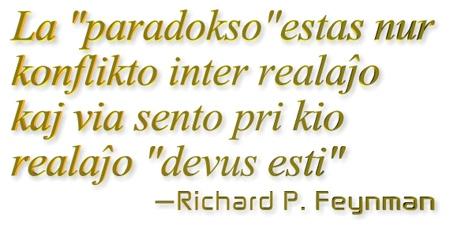 """La """"paradokso"""" estas nur konflikto inter realaĵo kaj via sento pri kio realaĵo """"devus esti"""""""