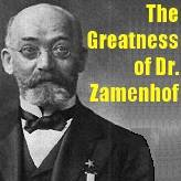 The Greatness of Dr. Zamenhof